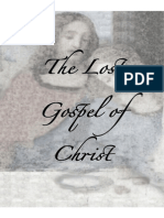The Lost Gospel of Christ by Trent R. Wilde