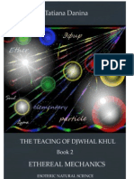 The Teaching of Djwhal Khul - Ethereal Mechanics