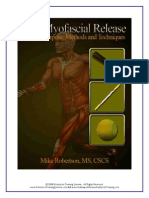 Self Myofascial Release Purpose Methods and Techniques Mike Robertson