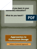 Approaches to Curriculum Design - Subject-Centered