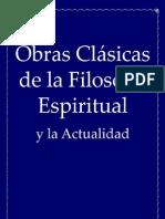Obras Clásicas de la Filosofía Espiritual y la Actualidad (Spanish edition)