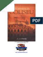 A. J. O'Reilly - Os Mártires do Coliseu