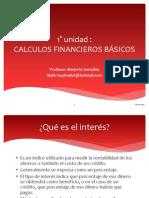 PRIMERA UNIDAD CALCULOS FINANCIEROS BÁSICOS ok