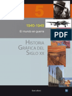 Historia Grafica Del Siglo 20 V5 1940-1949