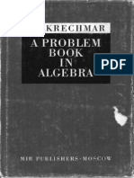 A Problem Book in Algebra - Krechmar (MIR, 1978)