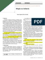 CUNHA, Rosana Nogueira Pires da. Miopia na Infância. Arq. Bras. Oftalmol. 2000