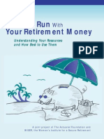 Don't Run With Your Retirement Money