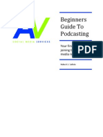 Beginners Guide To Podcasting