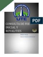Consulta de Fee Inicial y Royalities