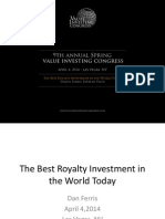 Daniel Ferris the Best Royalty Investment in the World Today