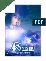Cyndi Friberg, Serie Warrior 2, Ryder