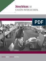 Riess B, Martínez R, Directrices de comunicación intercultural, SEP, CGEIB, México 2012