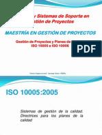 Proyectos y Planes Iso 10005 e Iso 10006 Maestria