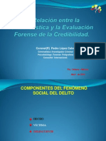 La Relación entre la Criminalística y la Evaluación Pedro L ópez C.