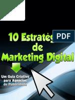 10 Estratégias de Marketing Digital - Um guia criativo para agências de publicidade