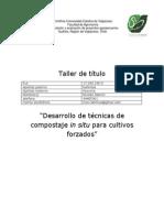Desarrollo de Tecnicas de Compostaje in Situ Para Cultivos Forzados