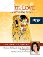 Art of Love 2014 Seminar 00- Series Kickoff--Secrets to Soulful Relationships