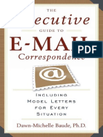 16000664 the Executive Guide to EMail Correspondence Including Model Letters for Every Situation