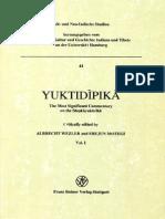 Yuktidipika. the Most Significant Commentary on the Sankhyakarika (Vol. 1) [Crit. Ed. by Wezler]