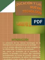 LORENA DIAPOSITIVAS DE LA EDUCACIÓN Y LAS NUEVAS  TECNOLOGÍA