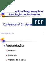 Conferencia nº 01 - Introdução a Programação e Resolução de Problemas