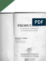 Produccion, su organizacion y administración en el umbral del tercer milenio - de Ricardo SOLANA