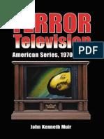 MUIR, John Kenneth. Terror Television