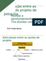Aula_9_-_Articulacao_entre_as_partes_do_projeto_de_pesquisa_e_revisao_geral