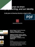 MyriamdeArteni_ LanguageWritingAndOurIdentity_AmericasSociety_April2_2014