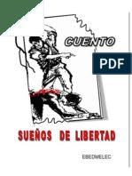 Cuento SUEÑOS DE LIBERTAD