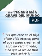 EL PECADO MÁS GRAVE DEL MUNDO