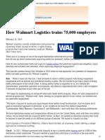 How Walmart Logistics Trains 75 000 Employees