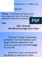 CBC Value #5, We Will Encourage Each Other