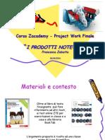 PW ZabattaFrancesca_I_Prodotti_Notevoli