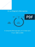 Magnetic Monopole - A Complete Bibliography 1889 - 2000
