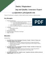 Dmitry Mugtasimov Software Testing and Quality Assurance Expert Dmugtasimov.job@Gmail.com