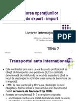 Prezentare TEMA7MAI 2 4 Expeditia Internationala Rutiera