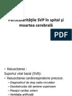 Particularităţile SVP în spital şi moarte a cerebralăfinal