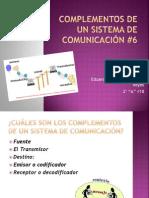 COMPLEMENTOS DE UN SISTEMA DE COMUNICACIÓN4