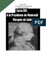 Marques de Sade - Carta 16. a La Presidenta de Montreuil
