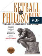 Basketball and Philosophy Thinking Outside the Paint the Philosophy of Popular Culture 2008