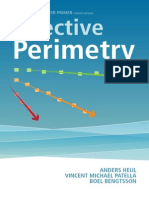 Effective Perimetry the Field Analyzer Primer