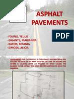 Assignment of Asphalt Pavements. Yelilis Foung, Marianna Gigante, Betania Karim, Alicia Simosa.