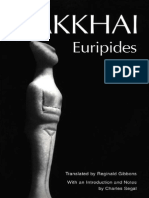 Euripides, Reginald Gibbons, Charles Segal Bakkhai Greek Tragedy in New Translations 2001