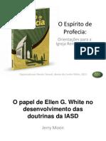 10. O Papel de Ellen White No Desenvolvimento Das Doutrinas Da IASD
