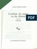 Bernard Marie Koltes Combat de Negre Et de Chiens