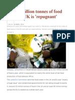 Fifteen Million Tonnes of Food Waste in UK is 'Repugnant'