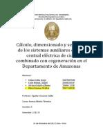 [MN153] Cálculo Dimensionado y Selección de los sistemas auxiliares una central eléctrica de ciclo combinado con cogeneracion en la provincia de amazonas FINAL
