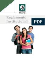 71030 Reglamento Institucional Siglo21 Version 2014