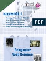 Web Science - Kelompok 1 - 2IA15 - Gunadarma - 2013 2014